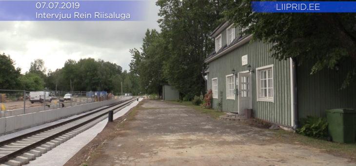 LIIPRID.ee INTERVJUU REIN RIISALUGA: Riisipere-Turba raudteelõik on valmimas, käimas on keskkonnamõjude hindamine Rohuküla suunal