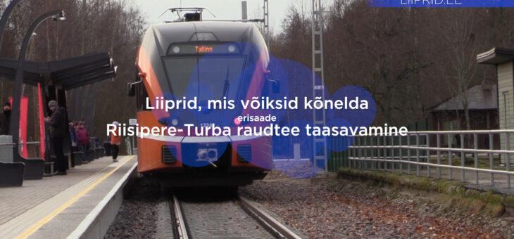 LIIPRID.ee ERISAADE | Riisipere-Turba raudtee taasavamine