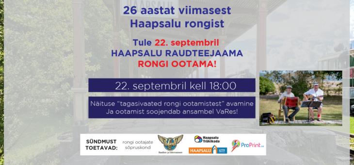 22. septembril oodatakse Haapsalu raudteejaamas taas rongi