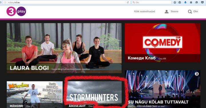 """Stormhunters"" ehk ""Tormijaht"" nüüd TV3 Plays!"
